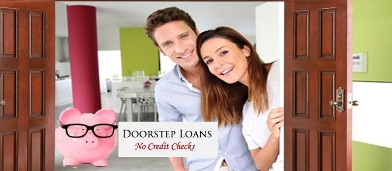 Why Doorstep Loan is A Popular Choice These Days?