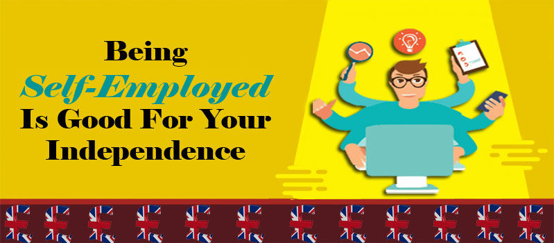 Why Being Self-Employed Is Good For Your Independence